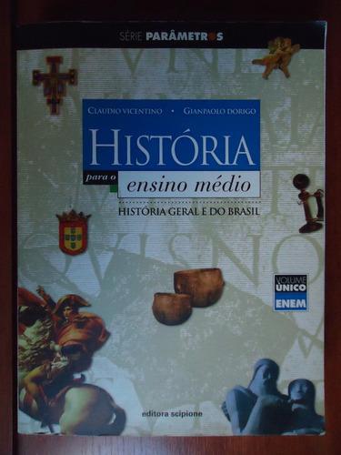 livro história para o ensino médio - ed. scipione