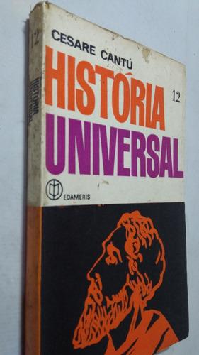 livro historia universal vol 12 - cesare cantu - desxz