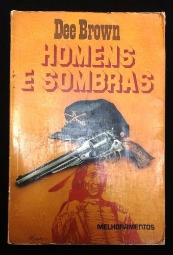 livro homens e sombras dee brown