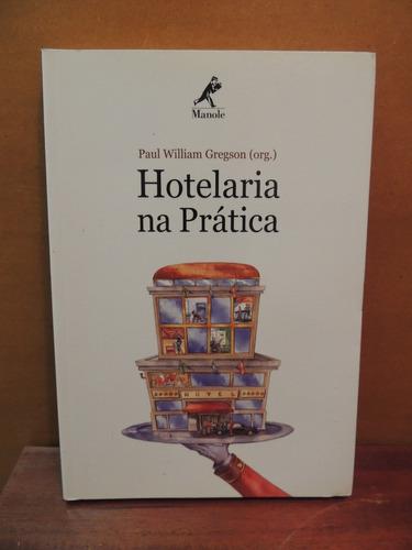 livro hotelaria na prática paul william gregson