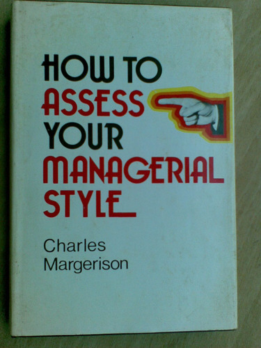 livro how to assess your managerial style charles margerison