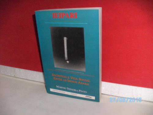 livro ieipari sacrifício e vida social entre os índios arara