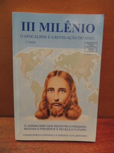 livro iii milênio o apocalipse e a revelação do anjo