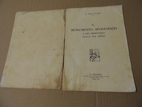 livro il monumento apostolico san sebastiano sulla via appia