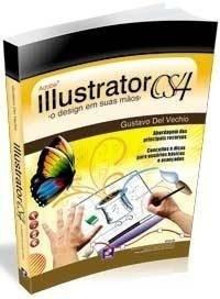 livro illustrator cs4 o design em suas mãos