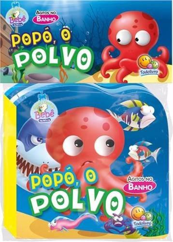 livro infantil agitos no banho - popó, o polvo