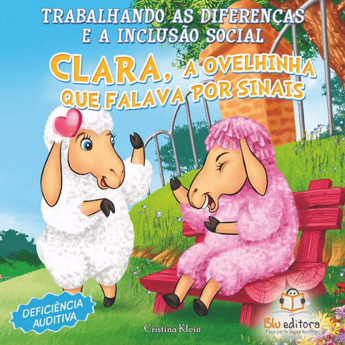 livro infantil inclusão social deficiência auditiva