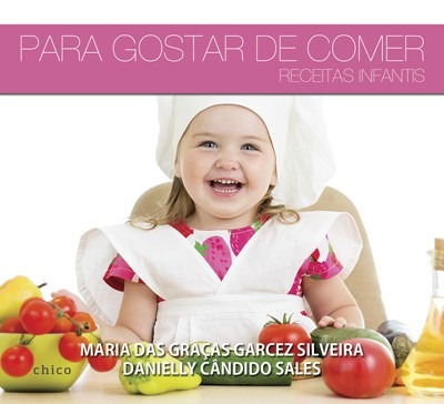 livro infantil -  para gostar de comer - receitas infantis