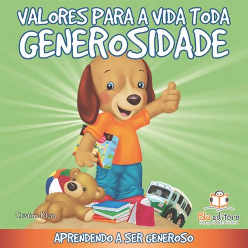 livro infantil valores para a vida toda generosidade