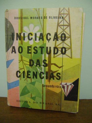 livro iniciação ao estudo das ciências dougival m. oliveira