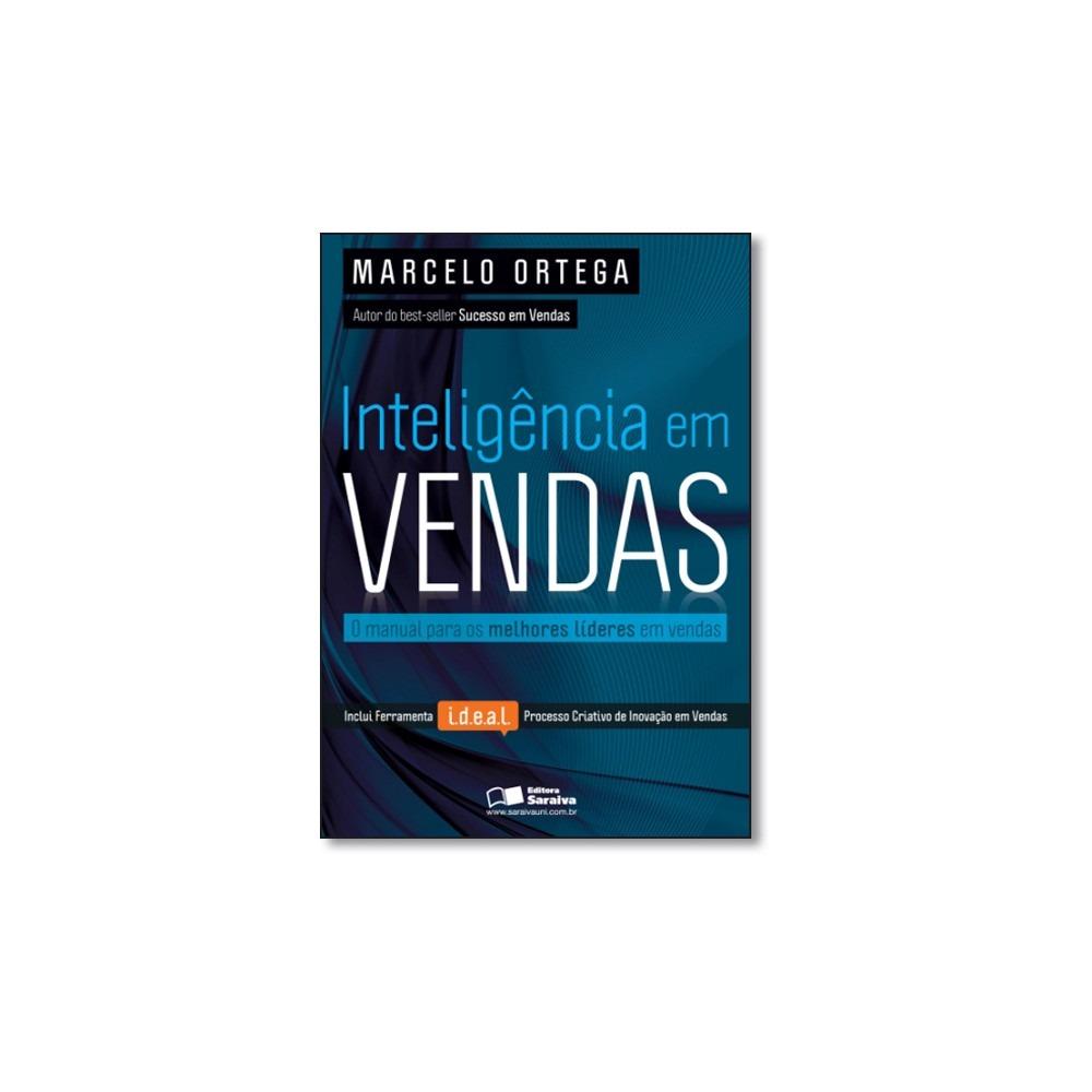 3f0b331472f4 Livro - Inteligencia Em Vendas - O Manual Para Os Melhores L - R  43 ...