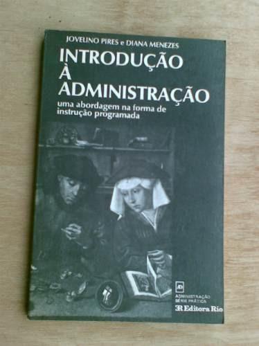 livro - introdução à administração - jovelino pires