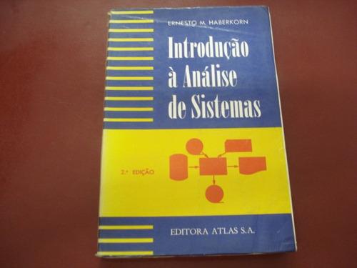 livro introdução à análise de sistemas ernesto haberkorn