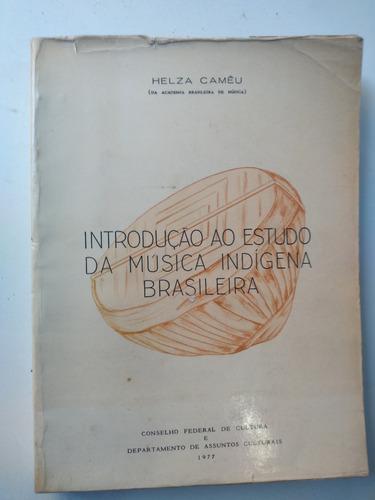 livro - introdução ao estudo da música indígena brasileira