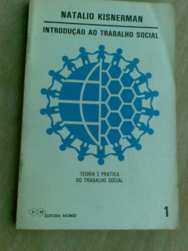 livro - introdução ao trabalho social - natalio kisnerman