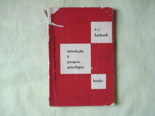 livro - introdução à pesquisa psicológica - a. j. bachrach