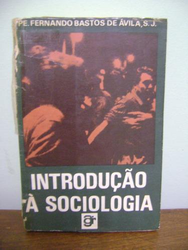 livro introdução à sociologia padre fernando bastos de ávila