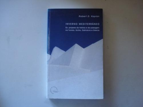 livro inverno mediterrâneo - robert d. kaplan