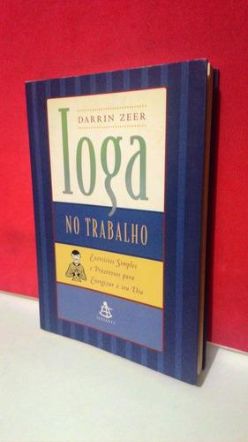 livro ioga no trabalho - darrin zeer - foto real