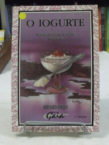 livro iogurte revitalizante funções digestivas bernard green