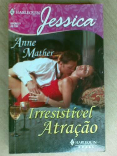 livro - irresistível atração - anne mather