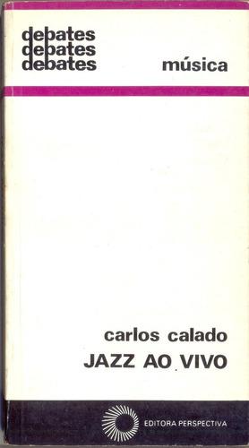 livro - jazz ao vivo - carlos calado