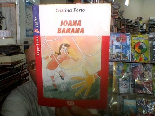 livro joana banana de cristina porto ( usado)