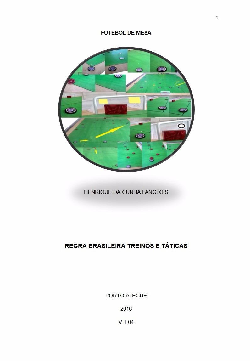 cb122eb2e0 Livro Jogo De Botão - Treinos E Táticas Do Futebol De Mesa - R  18 ...