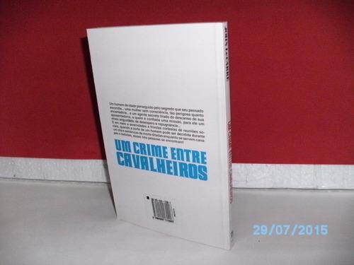 livro john lecarré um crime entre cavaleiros 5ª edição/ 1995