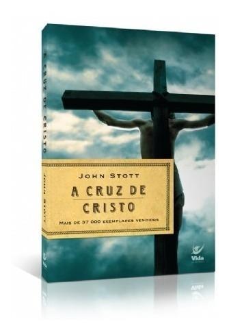 livro john stott - a cruz de cristo