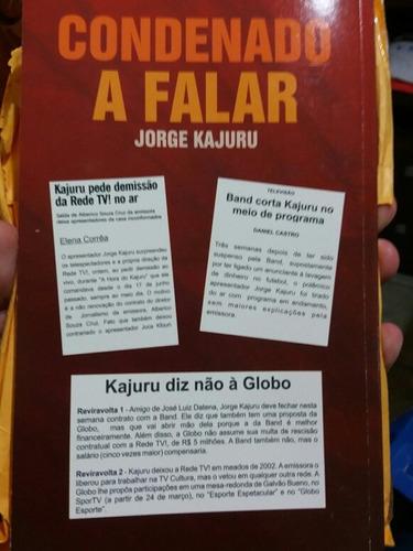 livro jorge kajuru condenado a falar - rasgando o verbo