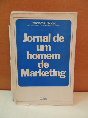 livro jornal de um homem de marketing francisco gracioso