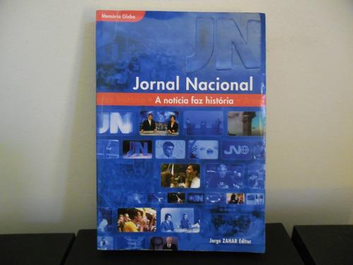 livro jornal nacional - a notícia faz história - jorge zahar