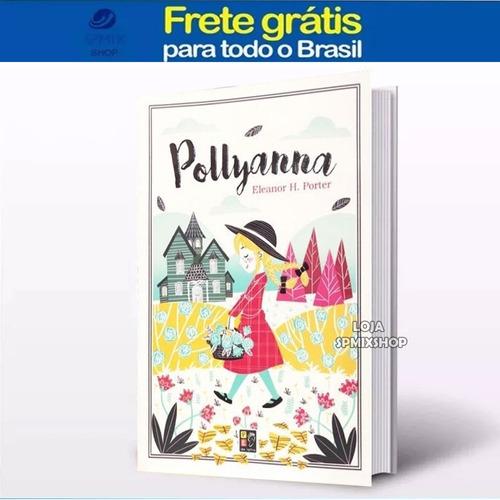 livro juvenil pollyana - eleanor h. porter - frete gratis