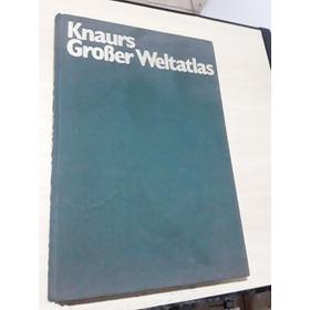 Livro Knaurs Großer Weltatlas Droemer Knaur - Ano 1968