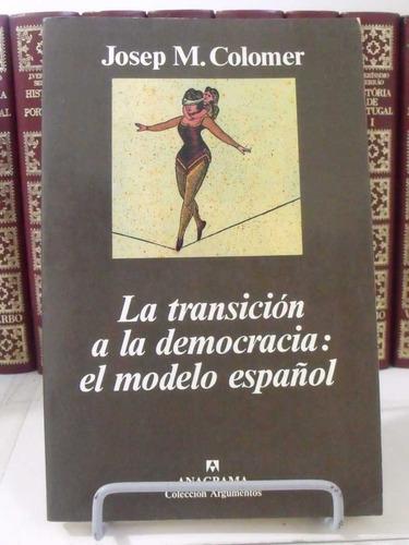 livro - la transicion de la democracia el modelo espanol