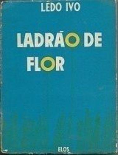 livro ladrão de flor lêdo ivo