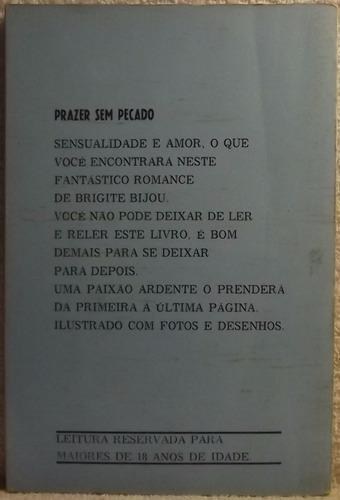 livro (le): bijou, brigitte - prazer sem pecado (a)