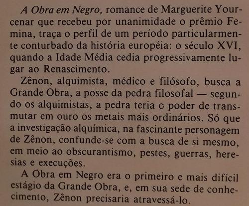 livro (le). yourcenar, marguerite - a obra em negro (c)
