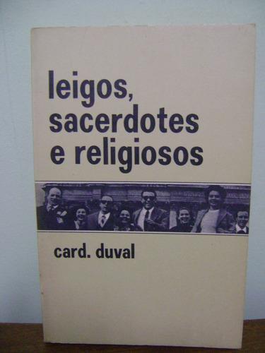 livro leigos sacerdotes e religiosos cardeal duval