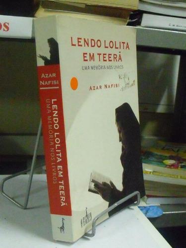 livro  lendo lolita em teerã  azar nafisi