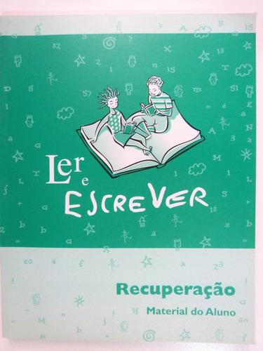 livro:  ler e escrever recuperação material do aluno vol. 1