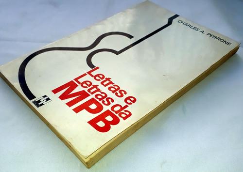 livro letras e letras da mpb charles a perrone  raridade