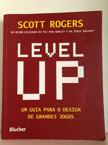 livro level up - um guia para o design de grandes jogos