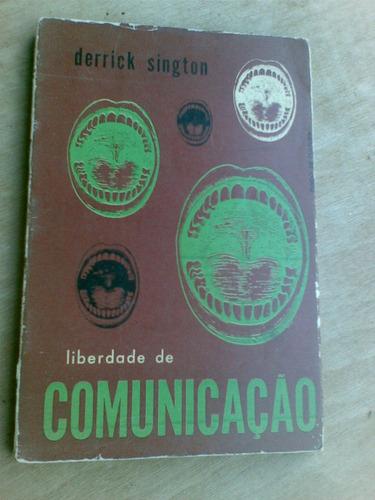 livro - liberdade de comunicação - derrick sington