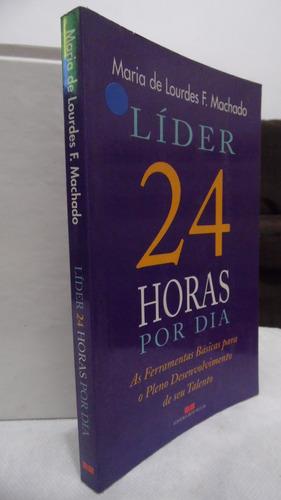 livro - líder 24 horas por dia - maria de lourdes f machado