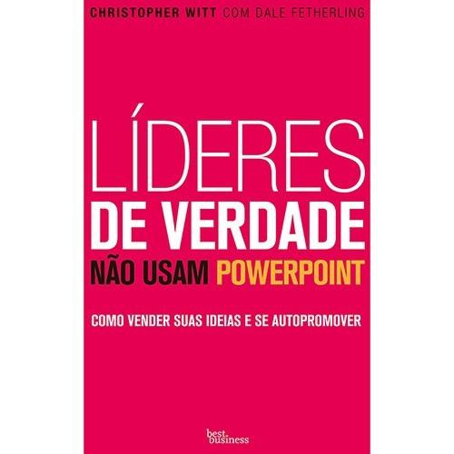 livro lideres de verdade não usam powerpoint excelente