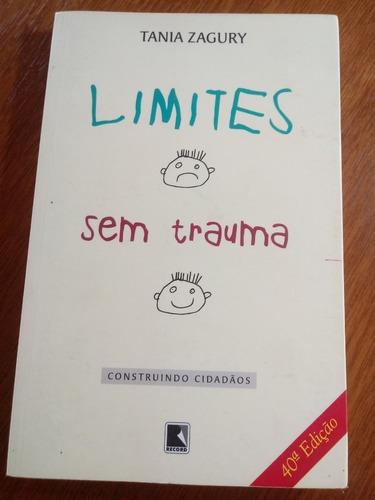 livro limites sem trauma tania zagury construindo .obc store