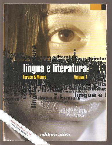 livro língua e literatura 1 - faraco e moura