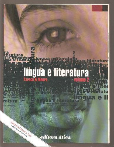 livro língua e literatura 2 - faraco e moura